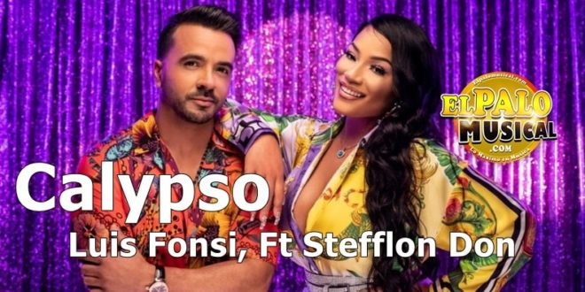 DESCARGAR: Luis Fonsi, Ft Stefflon Don – Calypso Mp3
