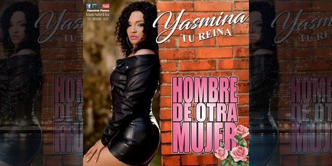 Descargar: Yasmina Ponce – Hombre de otra Mujer