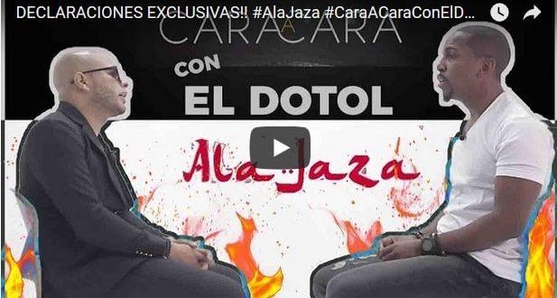 ENTREVISTA: AlaJaza Cara A Cara con el Dotol Nastra