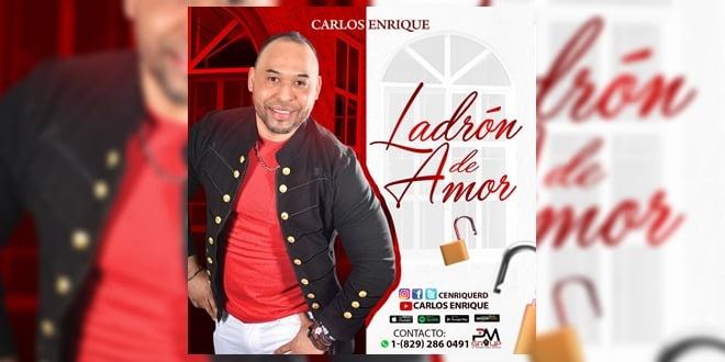 Carlos Enrique – Ladron de Amor (Bachata 2019)